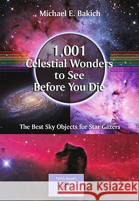 1,001 Celestial Wonders to See Before You Die : The Best Sky Objects for Star Gazers  Bakich 9781441917768  - książka