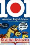 101 American English Idioms [With Audio CD]