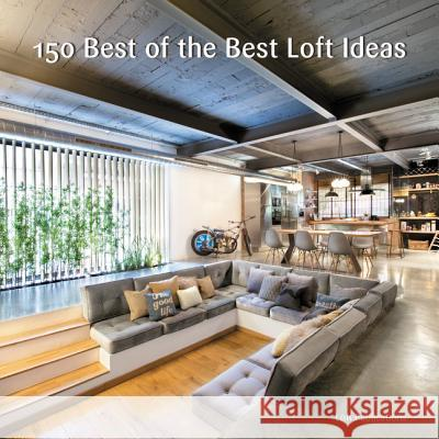 150 Best of the Best Loft Ideas Inc Lof 9780062444523 Harper Design - książka