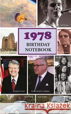 1978 Birthday Notebook: A Great Alternative to a Birthday Card Hugh Morrison 9781546371021 Createspace Independent Publishing Platform - książka