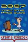 2007 Video Game Price Guide