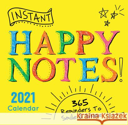 2021 Instant Happy Notes Boxed Calendar: 365 Reminders to Smile and Shine! Sourcebooks 9781728206417 Sourcebooks - książka
