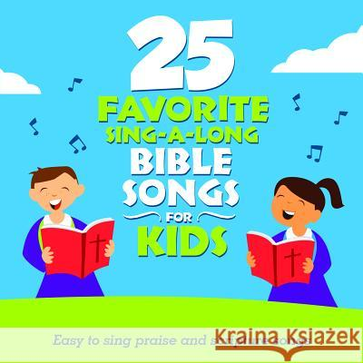25 Favorite Sing-A-Long Bible Songs for Kids Songtime Kids 0792755605523 Spring Hill / Green Hill - książka