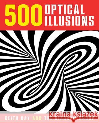 500 Optical Illusions Keith Kay Diagram Group 9781454911395 Sterling - książka