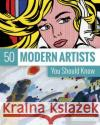 50 Modern Artists You Should Know Christiane Weidemann 9783791383385 Prestel Publishing