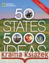 50 States, 5,000 Ideas: Where to Go, When to Go, What to See, What to Do Joe Yogerst 9781426216909 National Geographic Society