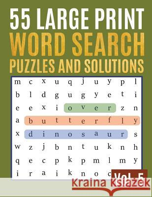 55 Large Print Word Search Puzzles And Solutions: Activity Book For Adults And Kids Wordsearch Easy Magic Quiz Books Game For Adults - Large Print (fi Sonya Thomas 9781097855872 Independently Published - książka
