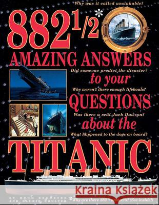 882 1/2 Amazing Answers to Your Questions about the Titanic Hugh Brewster Laurie Coulter Ken Marschall 9780613115063 Tandem Library - książka