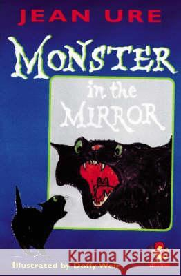 Monster in the Mirror Jean Ure Doffy Weir 9780006755319 HarperCollins (UK)