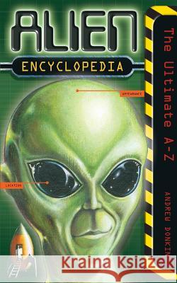 Alien Encyclopedia Andrew Donkin 9780007132881