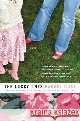 The Lucky Ones Rachel Cusk 9780007161324