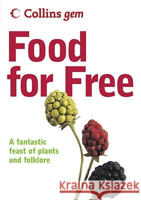 Food for Free (Collins Gem) Richard Mabey 9780007183036