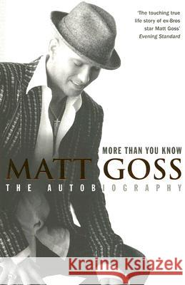 More Than You Know Matt Goss 9780007207626