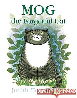 Mog the Forgetful Cat Judith Kerr 9780007228959