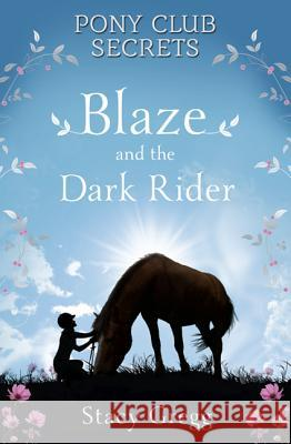 Blaze and the Dark Rider Stacy Gregg 9780007245178
