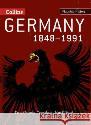 Germany 1848-1991 Derrick Murphy 9780007268665