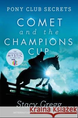 Comet and the Champion's Cup Stacy Gregg 9780007270309