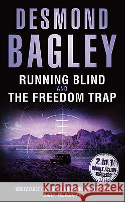 Running Blind / The Freedom Trap Desmond Bagley 9780007304745