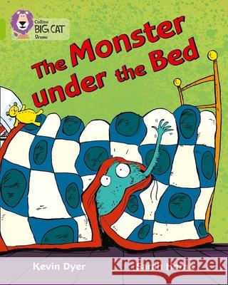 The Monster Under the Bed : Band 11/Lime Dyer, Kevin|||Horne, Sarah 9780007336203