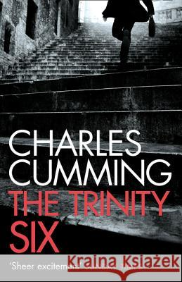 The Trinity Six Charles Cumming 9780007337835 Harper Collins Paperbacks
