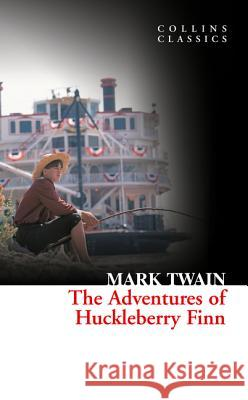 The Adventures Of Huckleberry Finn   9780007351039