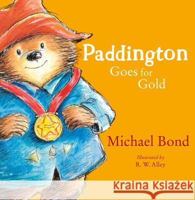 Paddington Goes for Gold Michael Bond 9780007427734