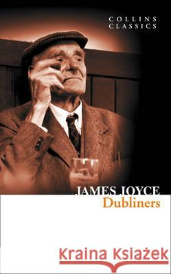 Dubliners James Joyce 9780007449408