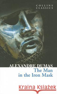 The Man in the Iron Mask Alexandre Dumas 9780007449880 HARPERCOLLINS UK