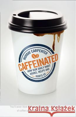 Caffeinated Murray Carpenter 9780007558513
