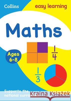 Maths Ages 6-8 : Prepare for School with Easy Home Learning   9780007559800