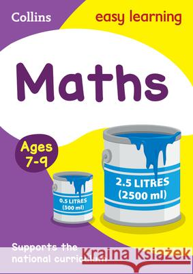Maths Ages 7-9 : Prepare for School with Easy Home Learning   9780007559817