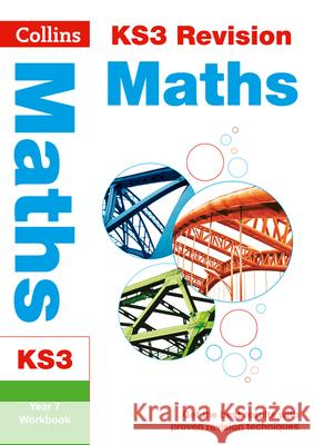 Collins New Key Stage 3 Revision -- Maths Year 7: Workbook   9780007562664