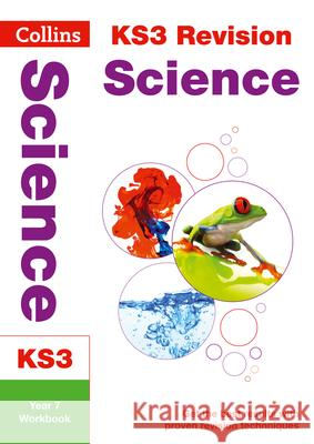 Collins New Key Stage 3 Revision -- Science Year 7: Workbook   9780007562732