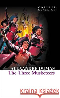 The Three Musketeers Alexandre Dumas 9780007902156 HARPERCOLLINS UK