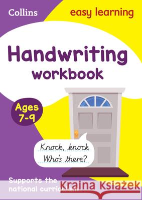 Handwriting Workbook: Ages 7-9   9780008151430