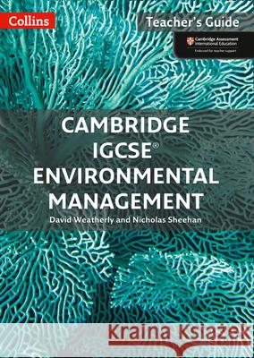 Cambridge Igcse(r) Environmental Management: Teacher Guide Collins UK 9780008190446