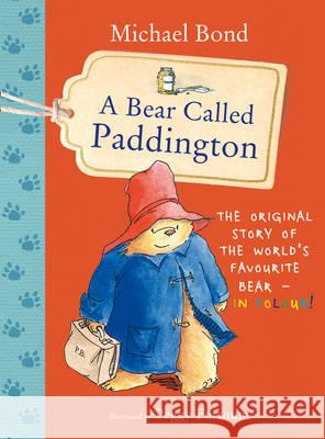 Bear Called Paddington Michael Bond 9780008192242