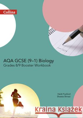 Aqa GCSE Biology 9-1 Grade 8/9 Booster Workbook Collins UK 9780008194338