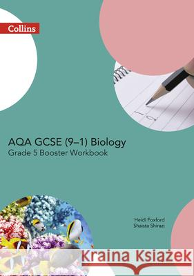 Aqa Gcse Biology 9-1 Grade 5 Booster Workbook  9780008194369