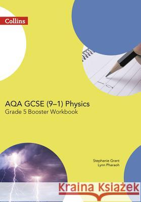 Aqa Gcse Physics 9-1 Grade 5 Booster Workbook  9780008194383