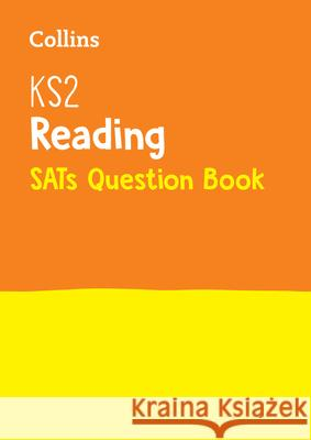 Ks2 English Reading Sats Question Book Collins, KS2 9780008201593