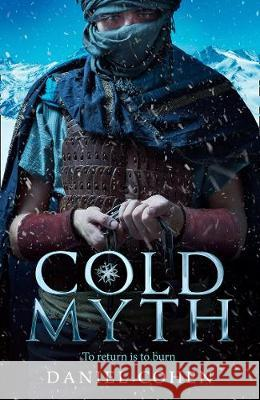 Coldmyth (The Coldmaker Saga, Book 3) Daniel A. Cohen   9780008207281