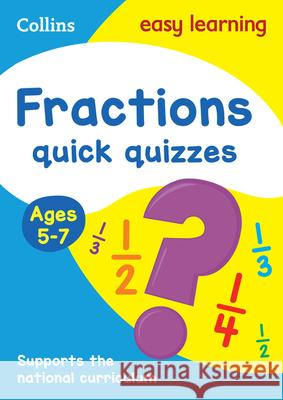 Fractions Quick Quizzes: Ages 5-7 Collins UK 9780008212506