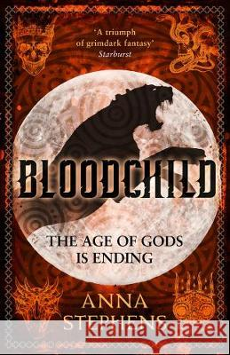 Bloodchild (The Godblind Trilogy, Book 3) Anna Stephens   9780008216023