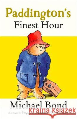 Paddington's Finest Hour Bond, Michael 9780008226206