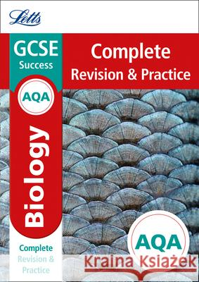 Letts GCSE Revision Success - New Curriculum - Aqa GCSE Biology Complete Revision & Practice Collins UK 9780008247027