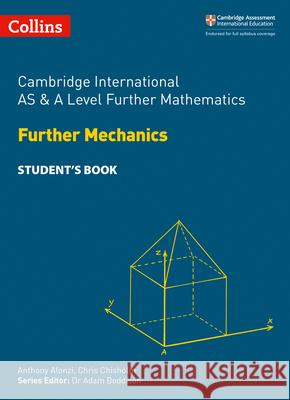 Cambridge International AS and A Level Further Mathematics Further Mechanics Student's Book  Collins 9780008271893 Cambridge International Examinations