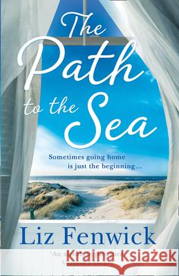 The Path to the Sea Liz Fenwick 9780008290535