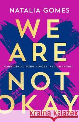 We Are Not Okay Natalia Gomes   9780008291846