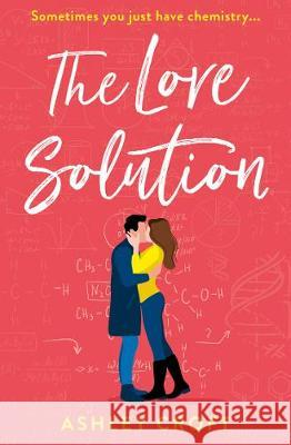 The Love Solution Ashley Croft   9780008294885